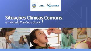 Situações Clínicas Comuns na Atenção Primária à Saúde - Enfermagem