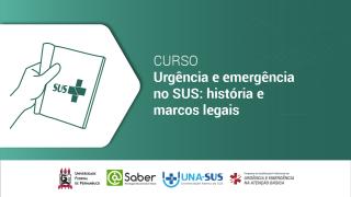 Urgência e emergência no SUS: história e marcos legais