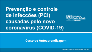 Prevenção e controle de infecções (PCI) causadas pelo novo coronavírus (COVID-19)