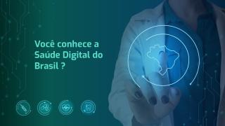 Trajetória da Saúde Digital no Brasil