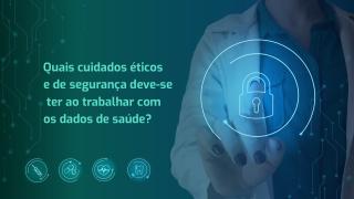 Segurança e ética no compartilhamento de dados pessoais de saúde