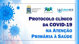 Protocolo Clínico da COVID-19 na Atenção Primária à Saúde